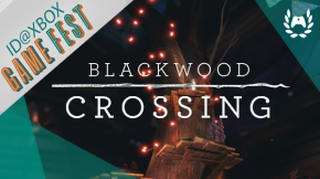 ID@Xbox Game Fest recap – Blackwood Crossing