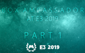 Xbox Ambassadors at E3 2019 – Part One