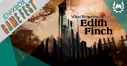 ID@Xbox Game Fest recap – What Remains of Edith Finch
